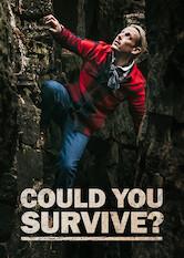 Search netflix Could You Survive?